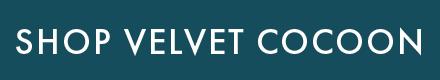 Shop Velvet Cocoon