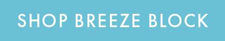 Shop Breeze Block